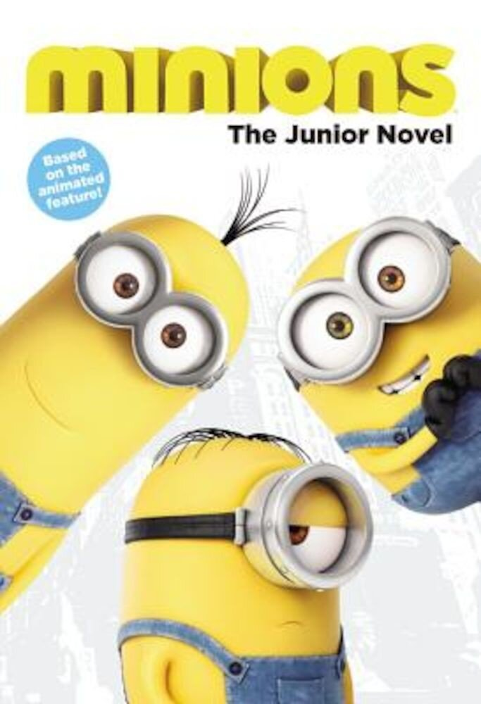 Minions: The Junior Novel, Paperback