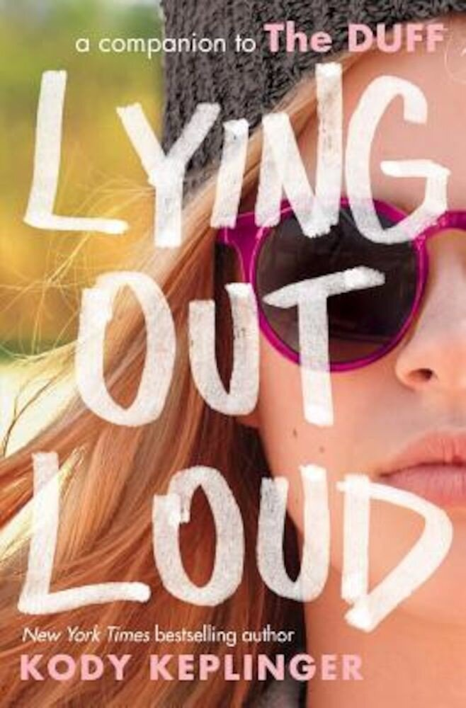 Lying Out Loud: A Companion to the Duff, Paperback