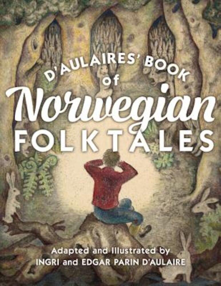 D'Aulaires' Book of Norwegian Folktales, Hardcover