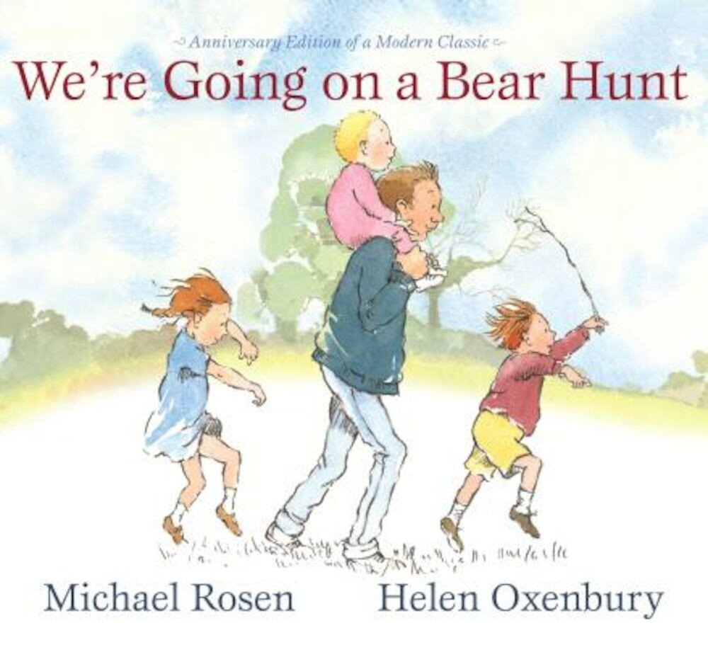 We're Going on a Bear Hunt: Anniversary Edition of a Modern Classic, Hardcover