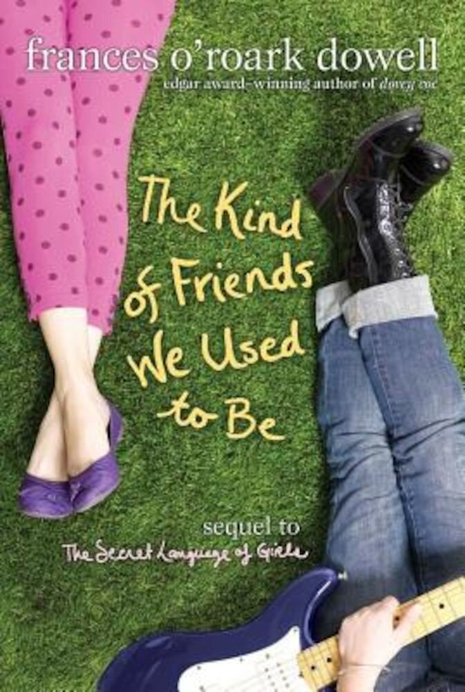 The Kind of Friends We Used to Be, Paperback