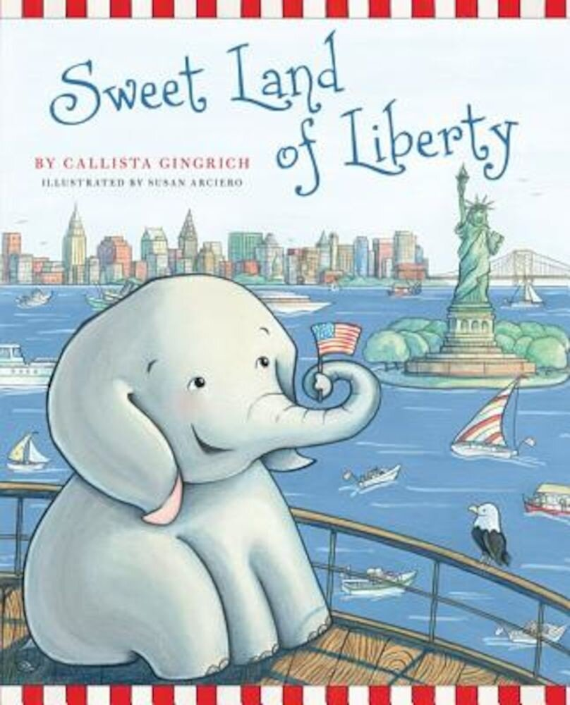 Sweet Land of Liberty, Hardcover