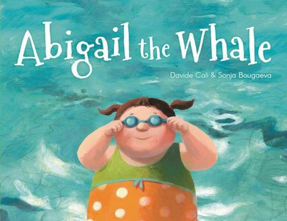 Abigail the Whale, Hardcover
