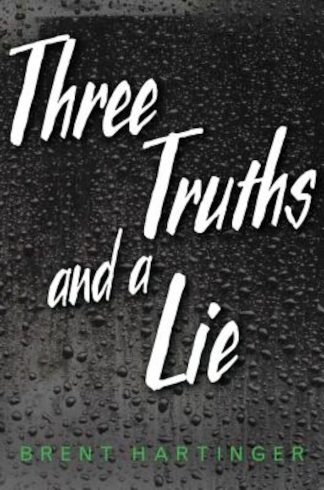 Three Truths and a Lie, Hardcover