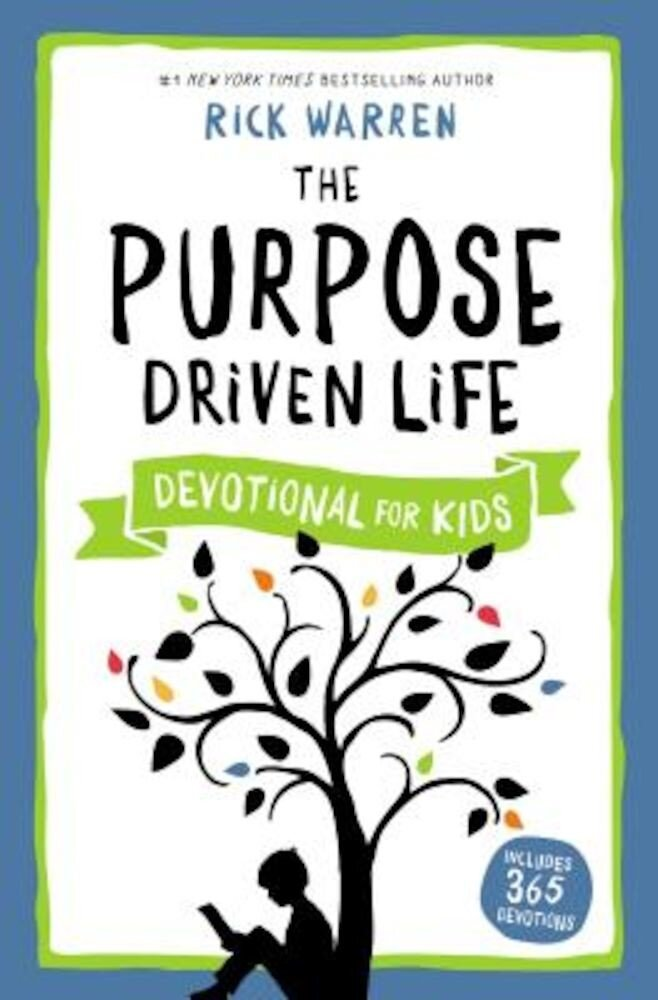 The Purpose Driven Life Devotional for Kids, Hardcover