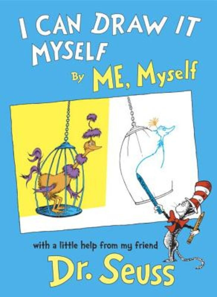 I Can Draw It Myself, by Me, Myself, Hardcover