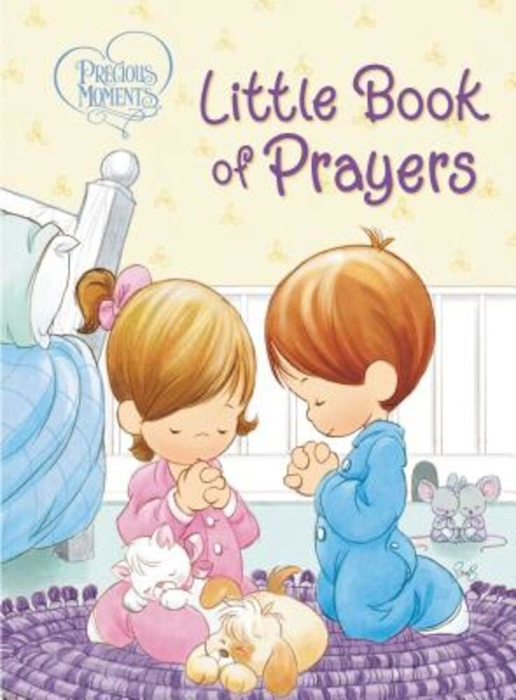 Precious Moments: Little Book of Prayers, Hardcover