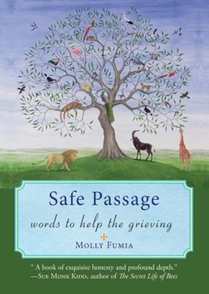 Safe Passage: Words to Help the Grieving, Paperback