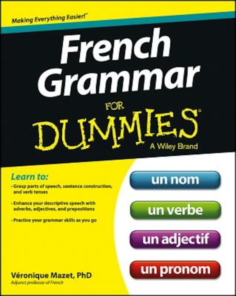 French Grammar for Dummies, Paperback
