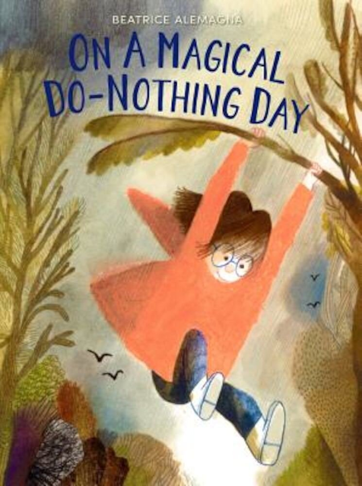 On a Magical Do-Nothing Day, Hardcover