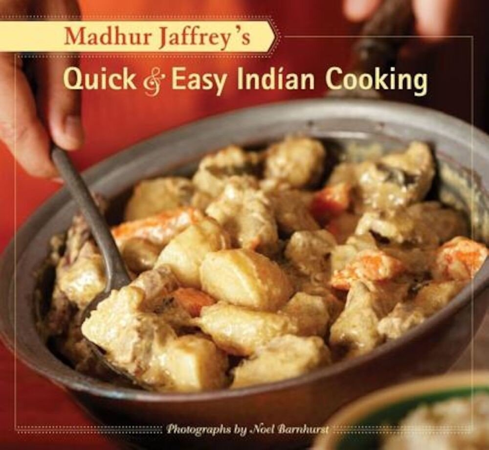 Madhur Jaffrey's Quick & Easy Indian Cooking, Paperback