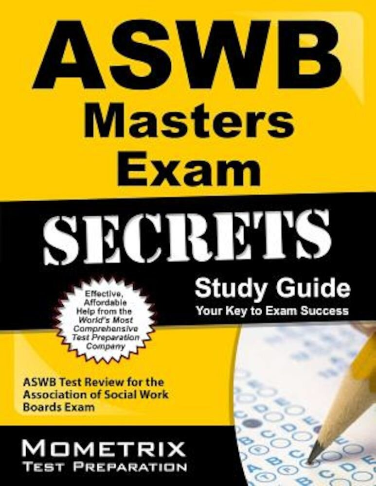 Aswb Masters Exam Secrets Study Guide: Aswb Test Review for the Association of Social Work Boards Exam, Paperback