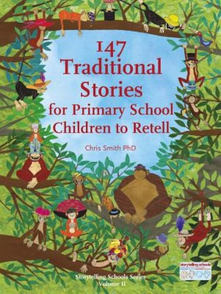 147 Traditional Stories for Primary School Children to Retell, Paperback