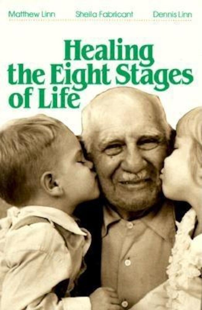 Healing the Eight Stages of Life, Paperback