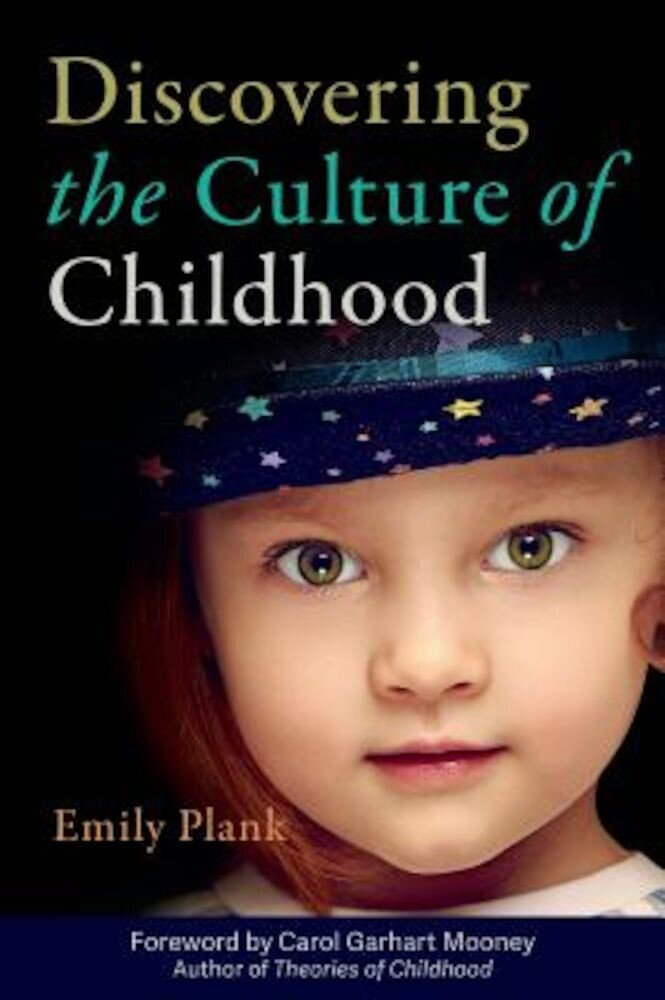 Discovering the Culture of Childhood, Paperback