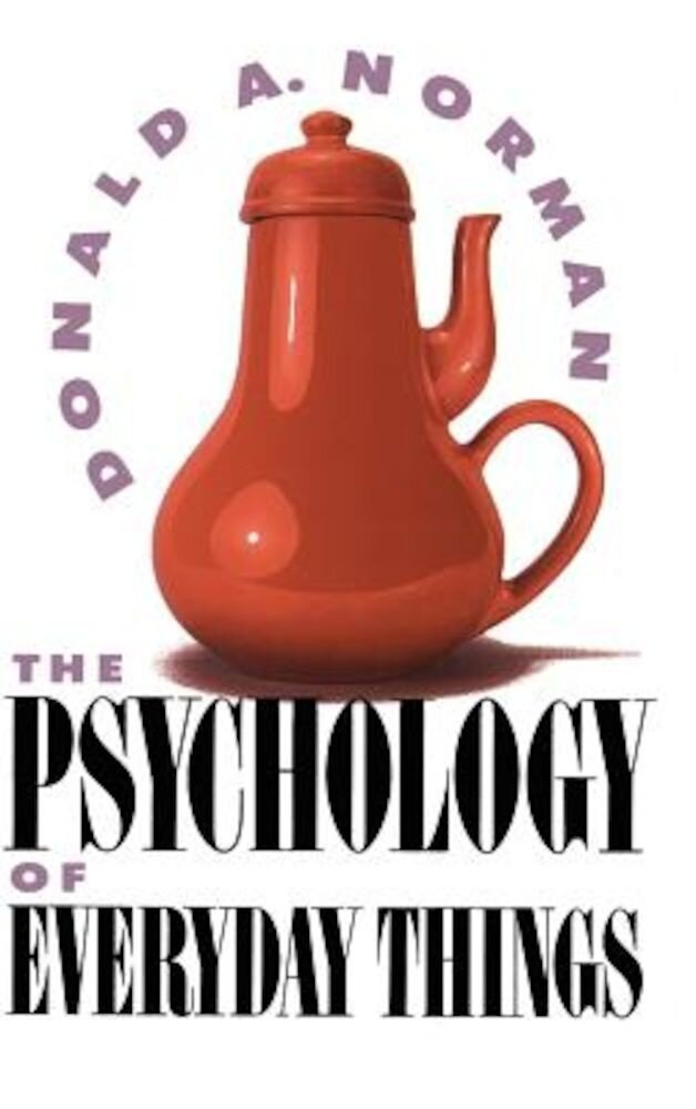 Psychology of Everyday Things, Hardcover