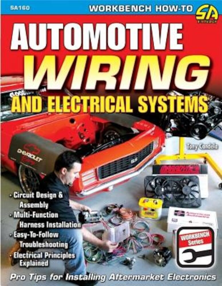 Automotive Wiring and Electrical Systems, Paperback