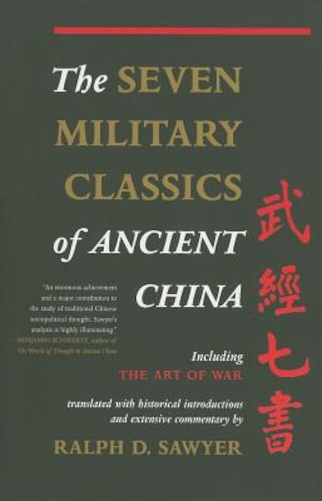 The Seven Military Classics of Ancient China, Paperback