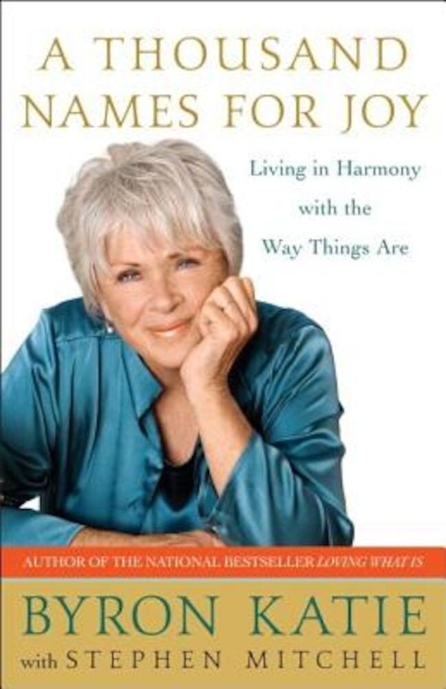 A Thousand Names for Joy: Living in Harmony with the Way Things Are, Paperback