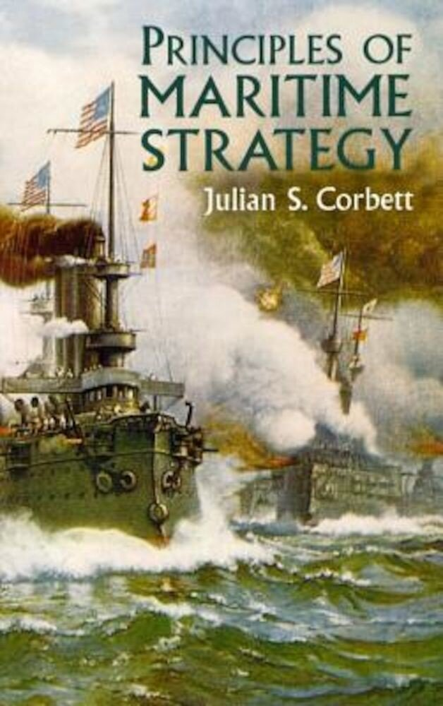 Principles of Maritime Strategy, Paperback