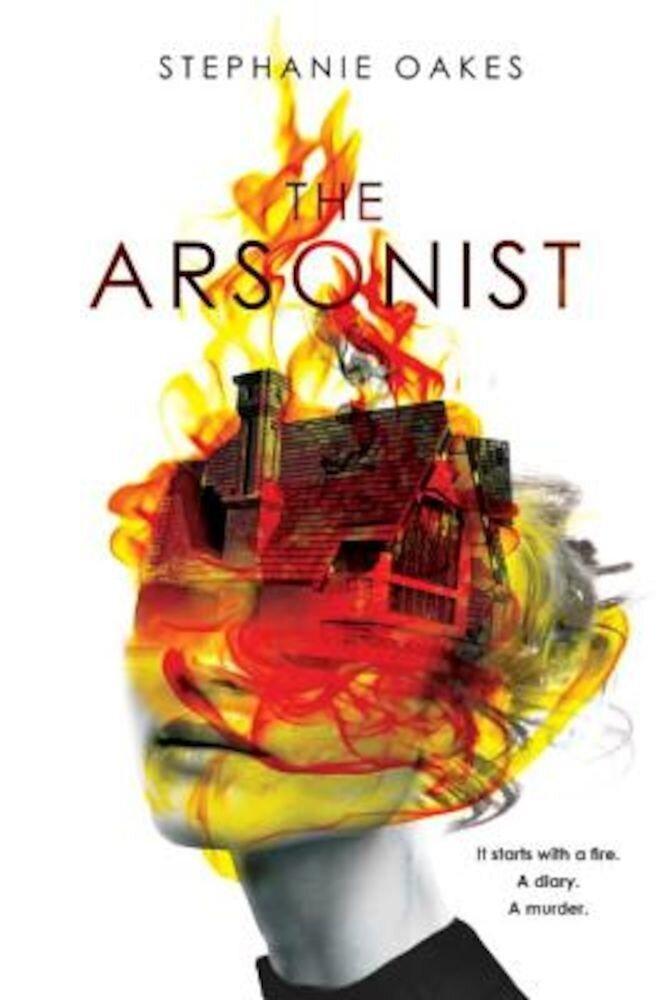 The Arsonist, Hardcover
