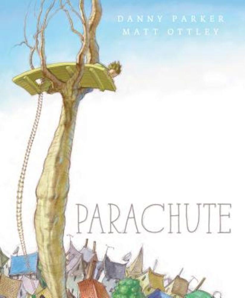 Parachute, Hardcover