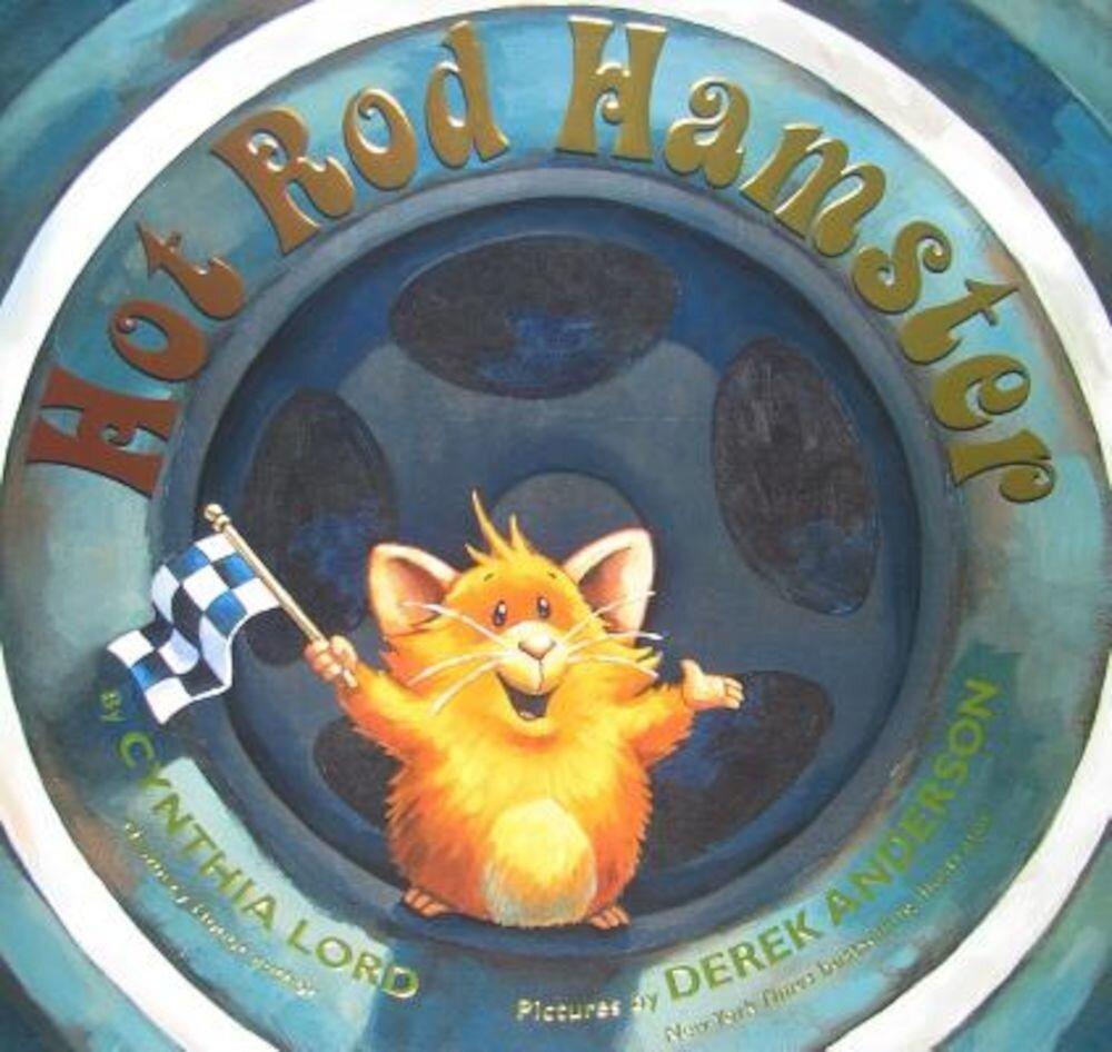 Hot Rod Hamster, Hardcover
