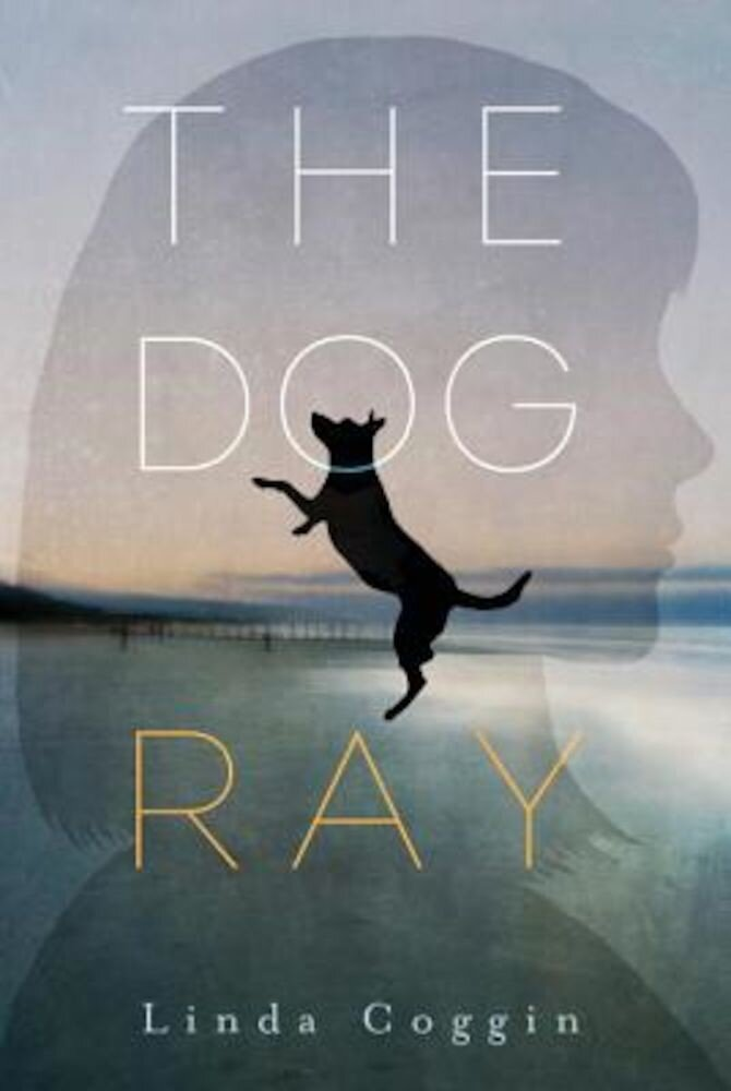 The Dog, Ray, Hardcover