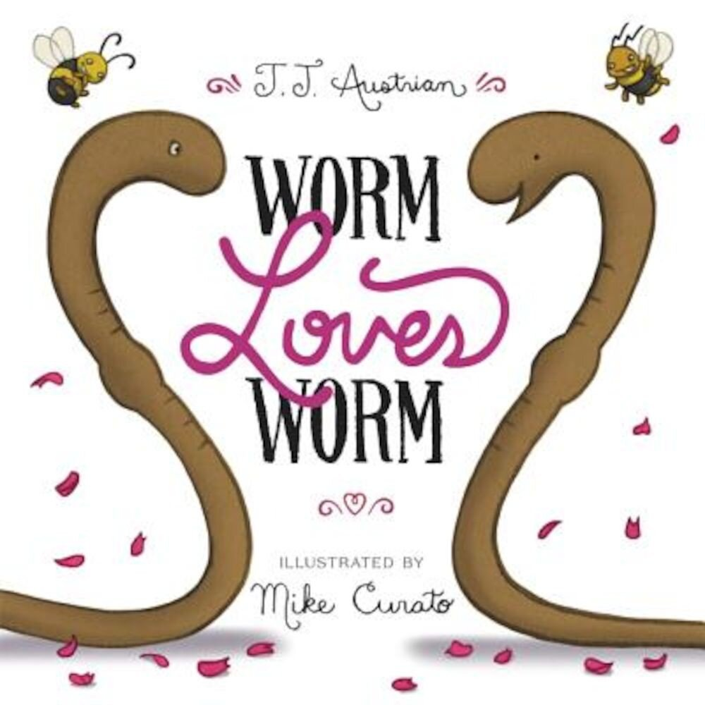 Worm Loves Worm, Hardcover