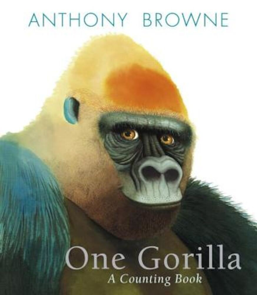 One Gorilla: A Counting Book, Hardcover