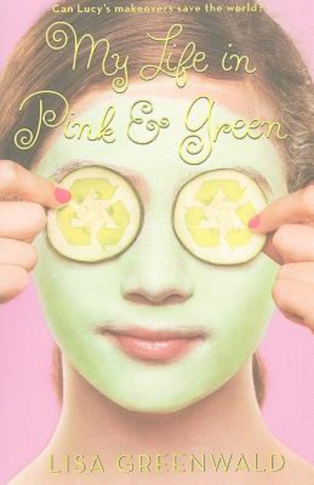 My Life in Pink & Green, Paperback