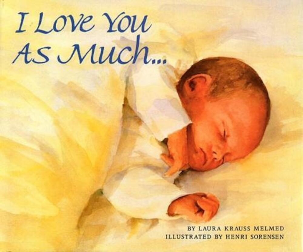I Love You as Much..., Hardcover
