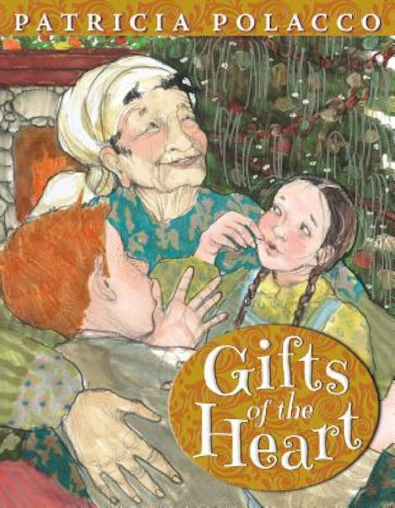 Gifts of the Heart, Hardcover