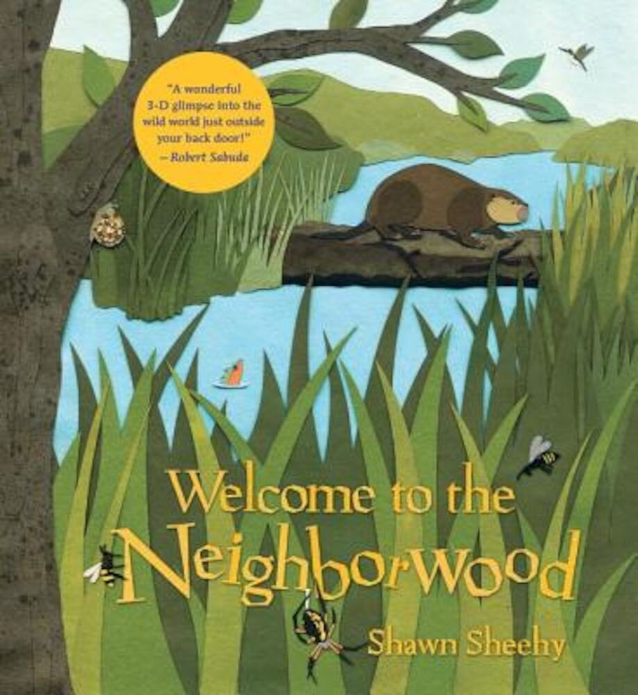 Welcome to the Neighborwood, Hardcover