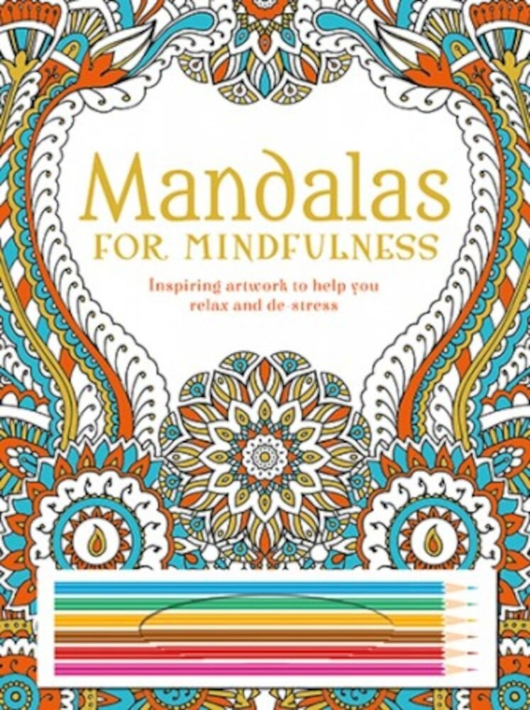 Mandalas For Mindfulness