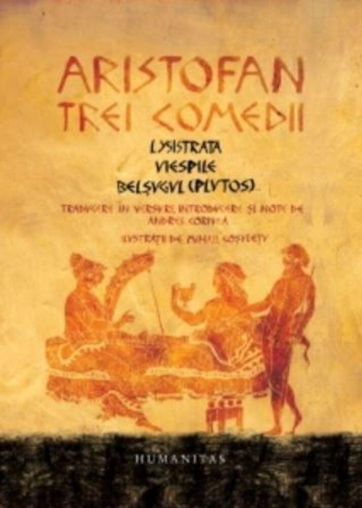 Coperta Carte Trei comedii:lysistrata,viespile,belsugul(plutos)