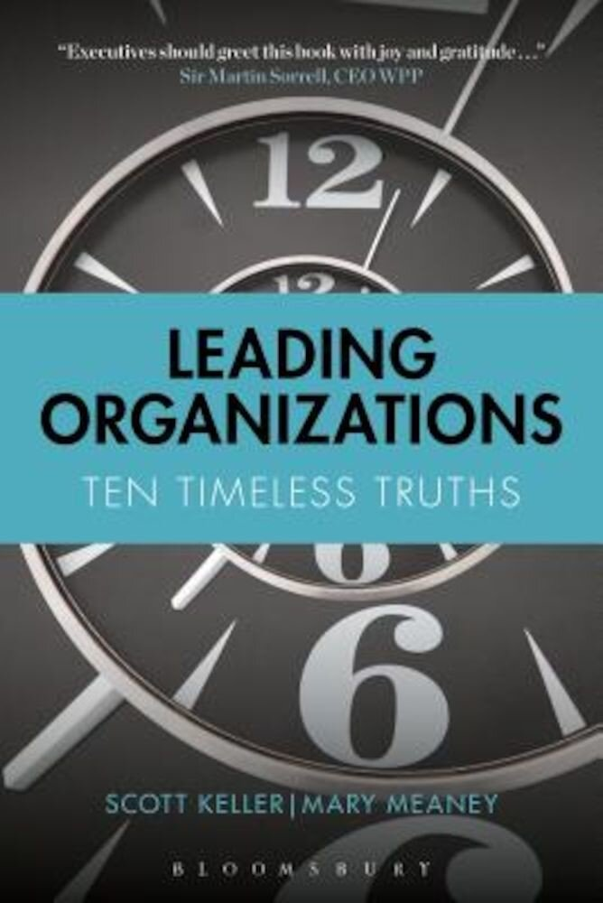 Leading Organizations: Ten Timeless Truths, Paperback