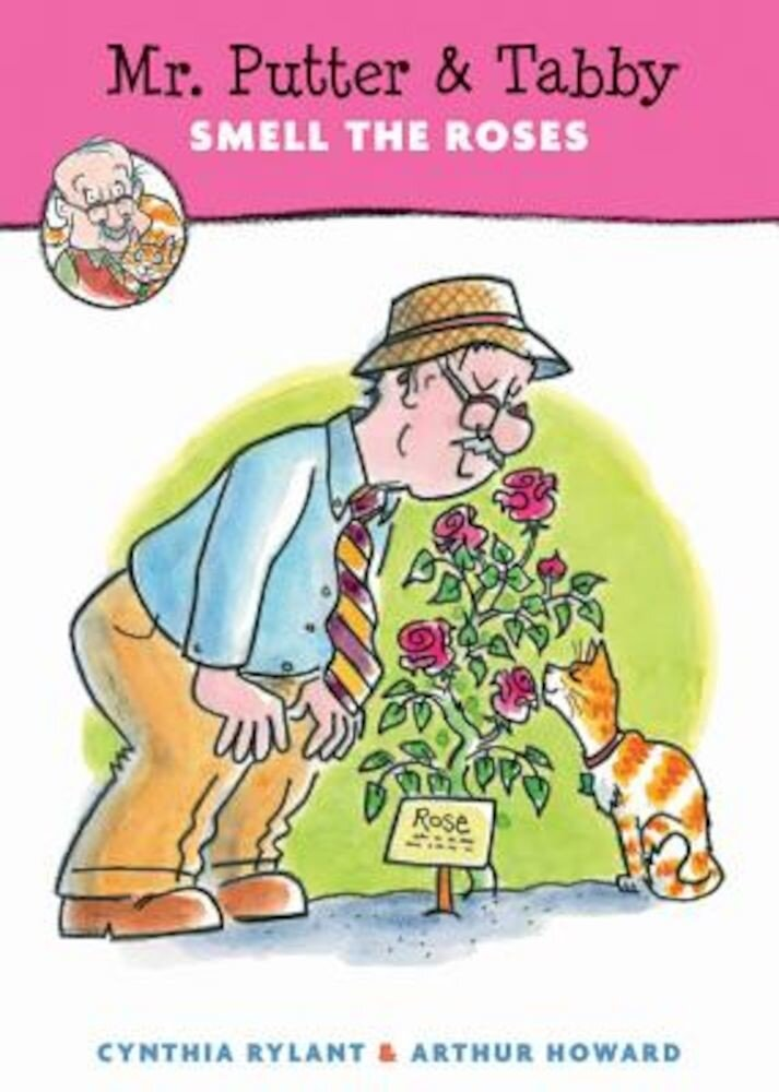 Mr. Putter & Tabby Smell the Roses, Paperback