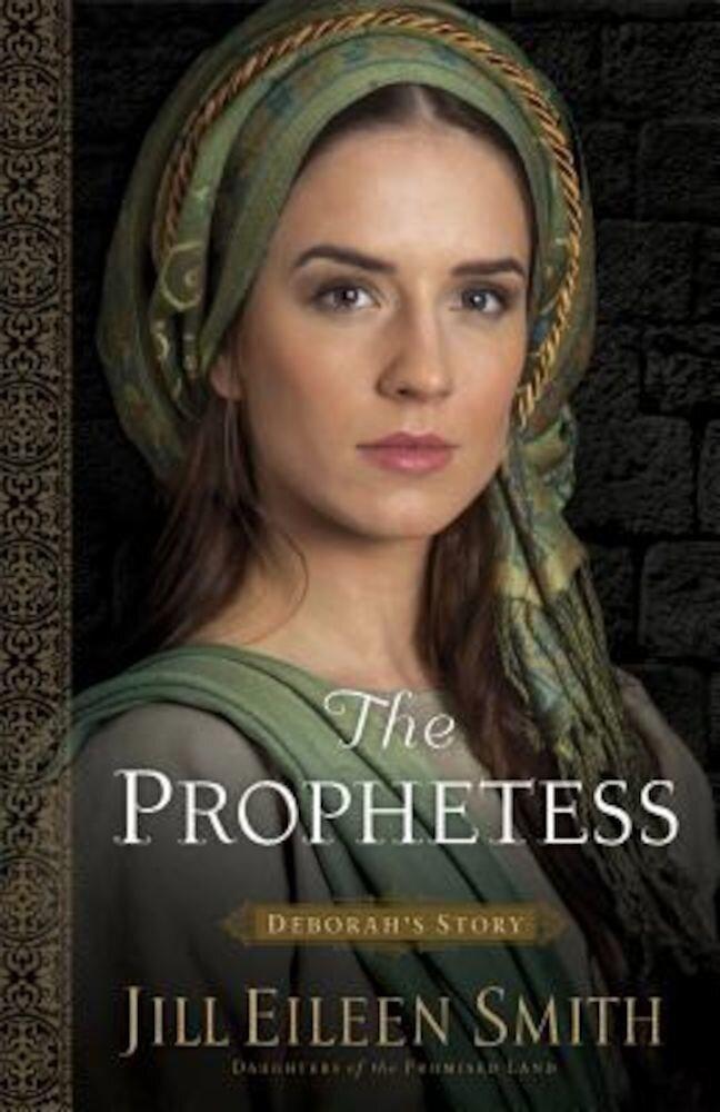 The Prophetess: Deborah's Story, Paperback