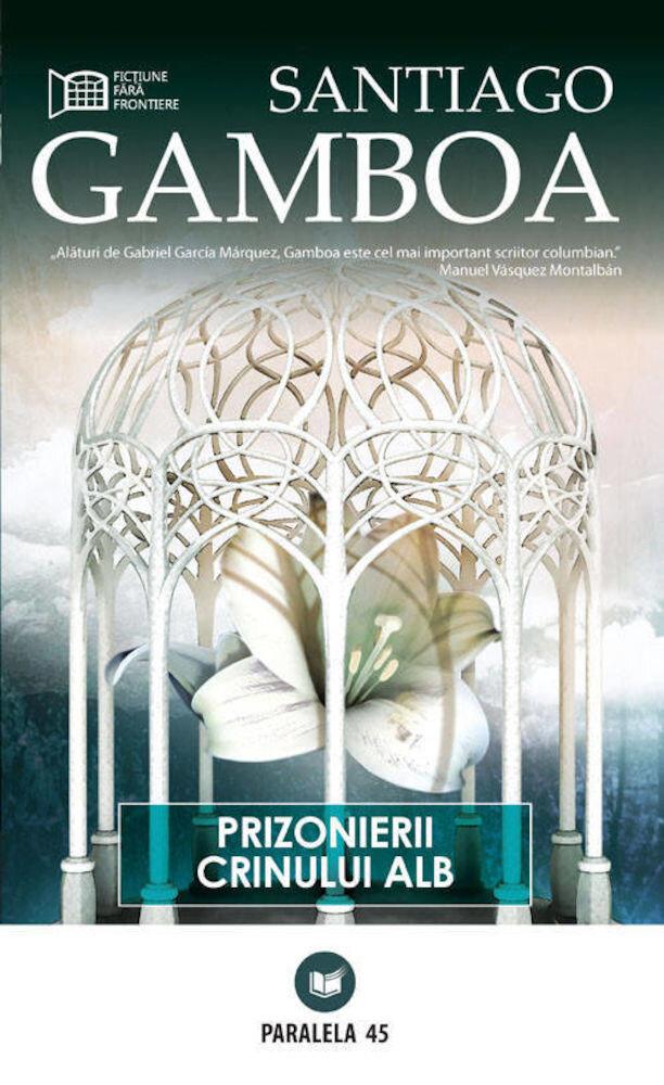 Coperta Carte Prizonierii Crinului Alb