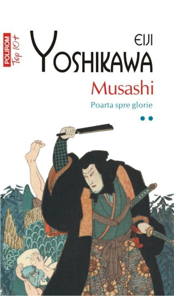 Musashi. Poarta spre glorie, Vol. 2 (Top 10+)