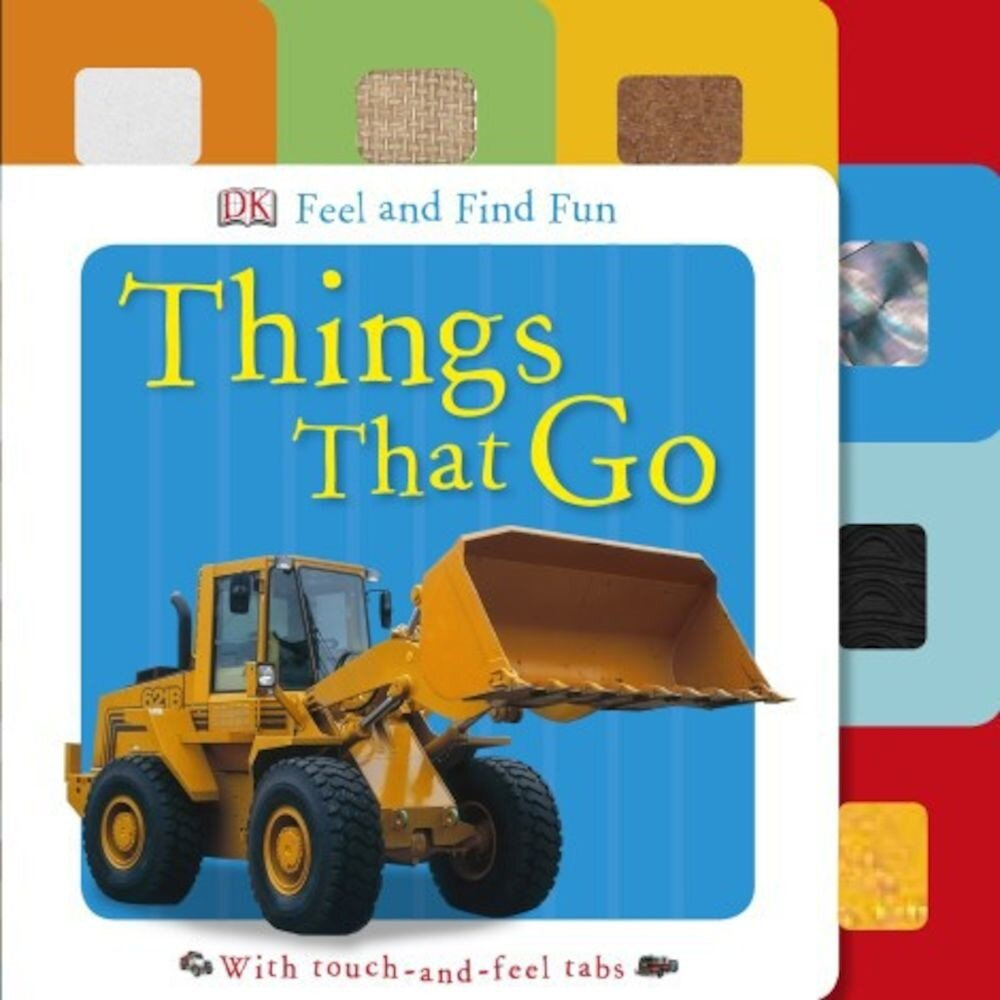 Feel and Find Fun: Things That Go