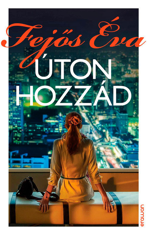 Uton hozzad (eBook)