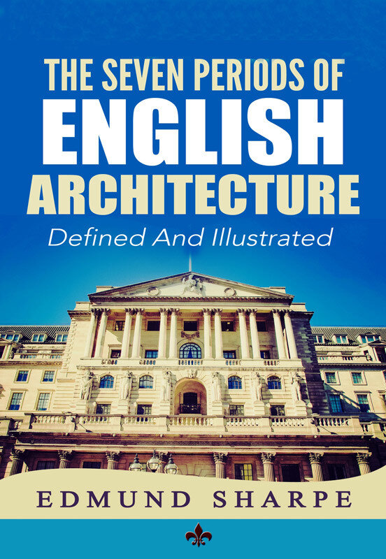 The Seven Periods of English Architecture (eBook)