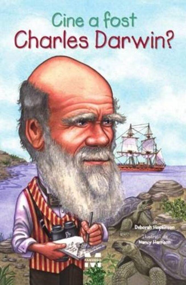 Coperta Carte Cine a fost Charles Darwin?