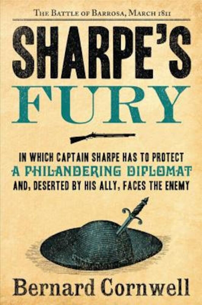 Sharpe's Fury: Richard Sharpe and the Battle of Barrosa, March 1811, Paperback