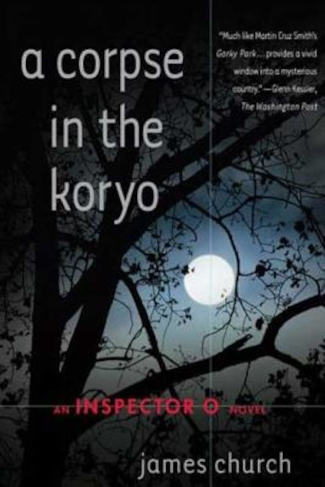 A Corpse in the Koryo, Paperback