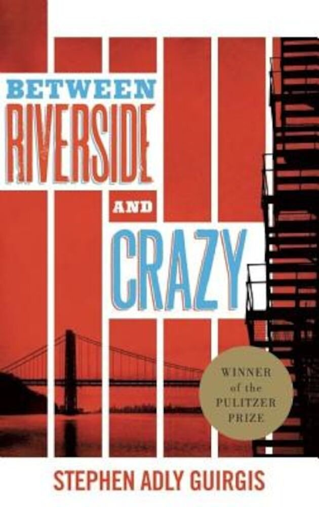 Between Riverside and Crazy (Tcg Edition), Paperback