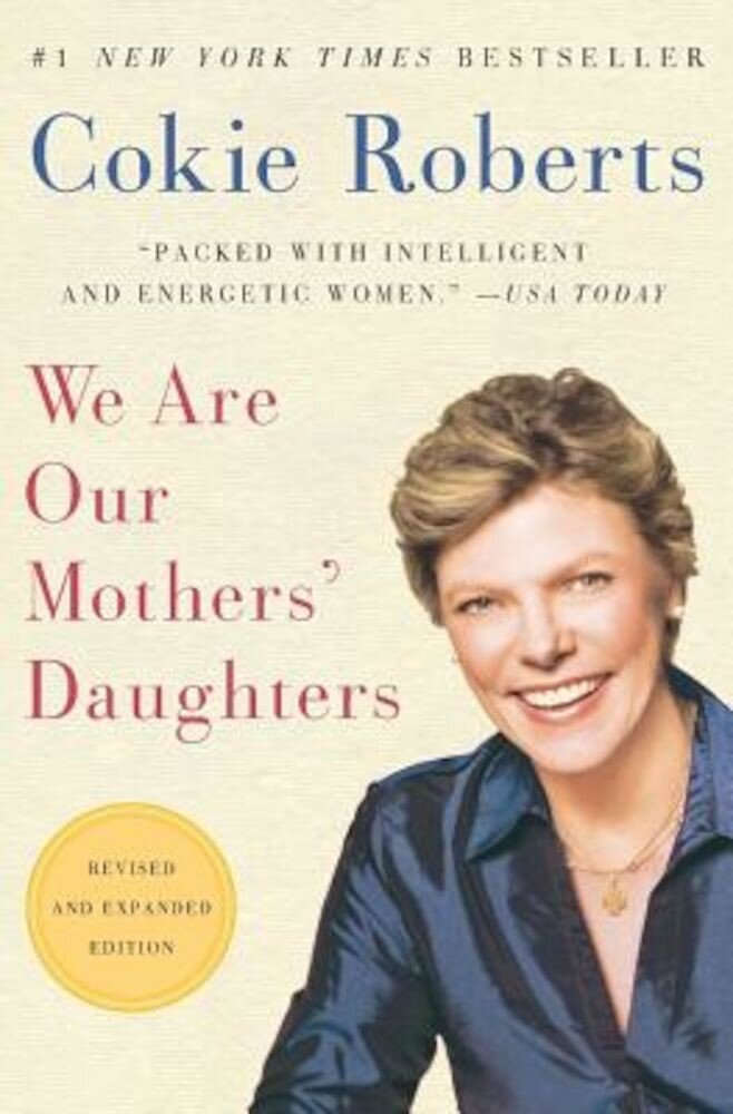 We Are Our Mothers' Daughters, Paperback