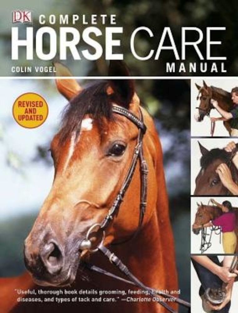 Complete Horse Care Manual, Hardcover